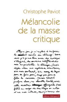 Mélancolie de la masse critique