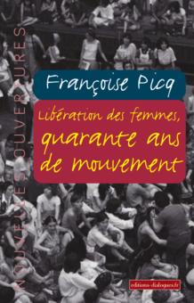 Libération des femmes : quarante ans de mouvement
