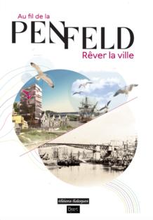 Au fil de la Penfeld, rêver la ville