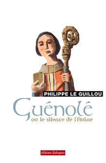 Guénolé ou le silence de l'Aulne