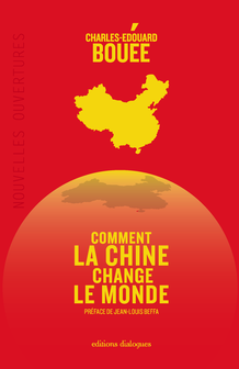 Comment la Chine change le monde