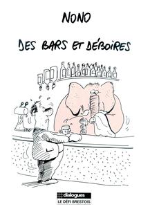 Des bars et déboires